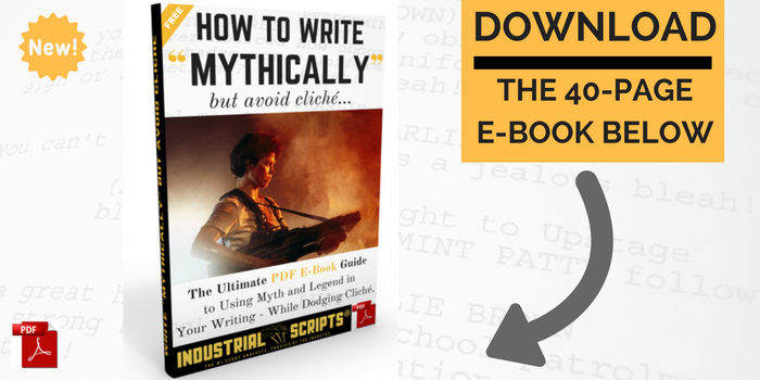 Free screenwriting resources downloads from industrial scripts a34e39b458161473412220 writing mythically 700 x 350 optin 2 fandeluxe Gallery